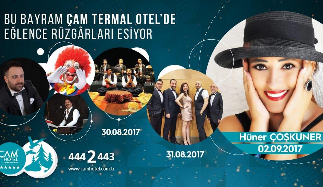 Çam Otel'in Bayram Programına Bir Göz Atın!